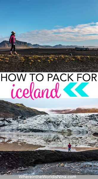 A What to Wear in Iceland Packing List: No Matter the Season